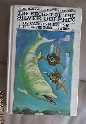 THE SECRET OF THE SILVER DOLPHIN by CAROLYN KEENE -DANA GIRLS MYSTERY STORIES