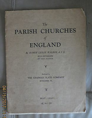 THE PARISH CHURCHES OF ENGLAND by HARRY LESLIE WALKER - ILLUSTRATED - MAY 1930