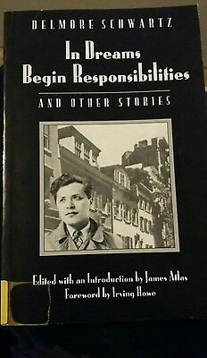 In Dreams Begin Responsibilities by Delmore Schwartz (Paperback, 1982)