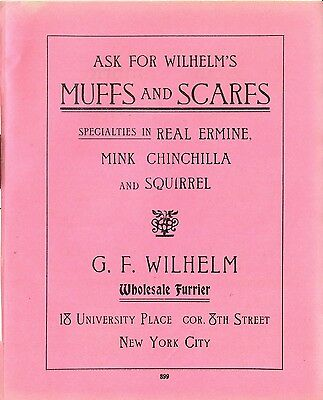 1906 WD Ad GF WILHELM Muffs Scarfs Ermine Mink Chinchilla Squirrel Furs New York
