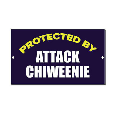 Protected By Attack Chiweenie Novelty Funny Metal Sign 8 in x 12 in