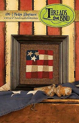 I PLEDGE ALLEGIANCE PUNCHNEEDLE EMBROIDERY PATTERN, From Threads That Bind NEW