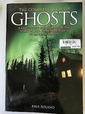 THE COMPLETE BOOK OF GHOSTS BY Paul Roland - LARGE PAPER BACK