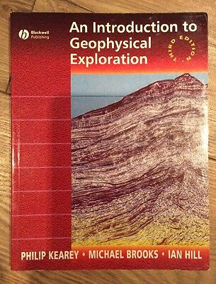 An Introduction To Geophysical Exploration By Kearey, Brooks & Hill