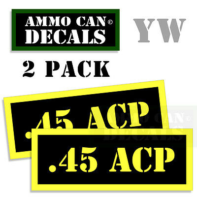 45 ACP Ammo Can Box Decal Sticker bullet ARMY Gun safety Hunting 2 pack YW