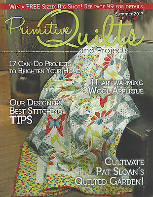 """{PRIMITIVE QUILTS and PROJECTS MAGAZINE-""""SUMMER ISSUE 2017""""}"""