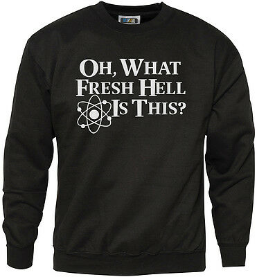 Oh What Fresh Hell Is This Youth & Mens Sweatshirt
