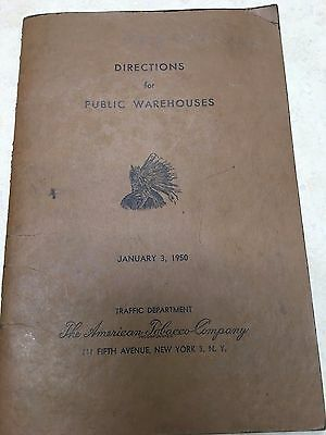 1950 Directions for Public Warehouses - The American Tobacco Company