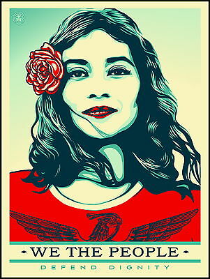 WE THE PEOPLE   DEFEND DIGNITY   Shepard  Fairey    Obey