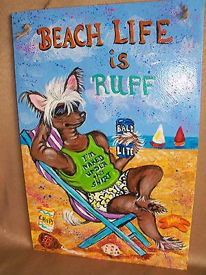 """HP hairless Chinese Crested """"BEACH LIFE"""" SIGN painting hand painted dog dog ART"""