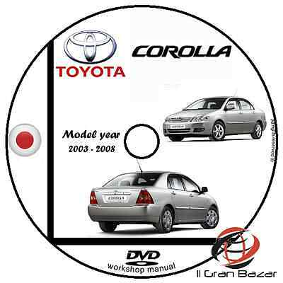 Manuale Officina Toyota Corolla My 2003 - 2008 Workshop Manual Service Cd Dvd