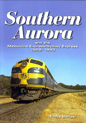 Southern Aurora and Melbourne Express and Sydney Express