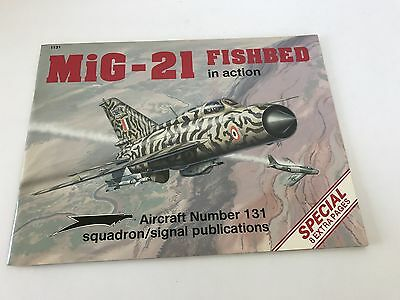 MiG-21 Fishbed In Action Aircraft 131 Squadron Signal Publications