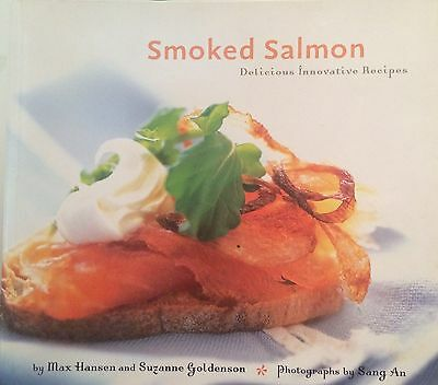 Smoked Salmon: Delicious Innovative Recipes by Max Hansen, Susan Goldenson (Pap…