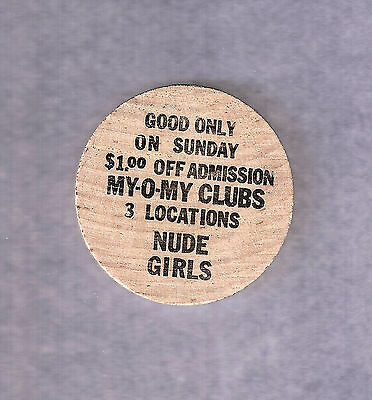 Vintage! My-O-My Clubs Nude Girls New Orleans Louisiana La Wood Wooden Nickel