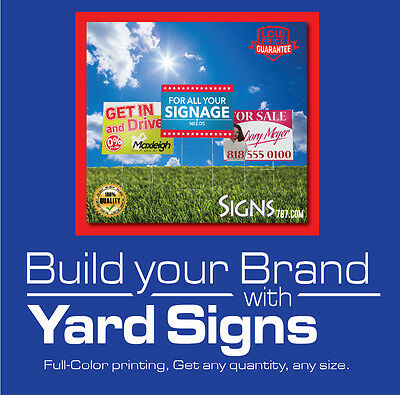 18 x 24- 5 Yard Sign Custom One Side Print FULL COLOR + Metal Stakes
