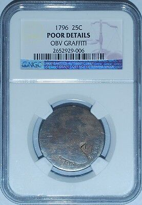 1796 NGC Poor Details Draped Bust Quarter