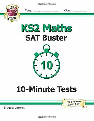KS2 Maths SAT Buster 10-Minute Tests (for the Ne by CGP Books Paperback Book New