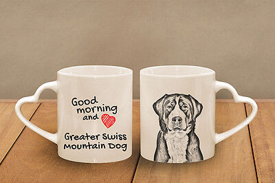 "Greater Swiss Mountain Dog - ceramic cup, mug ""Good morning and love, heart"", CA"