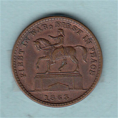 1863 Patriotic Civil War Token FIRST IN WAR, FIRST IN PEACE / THE UNION FOREVER