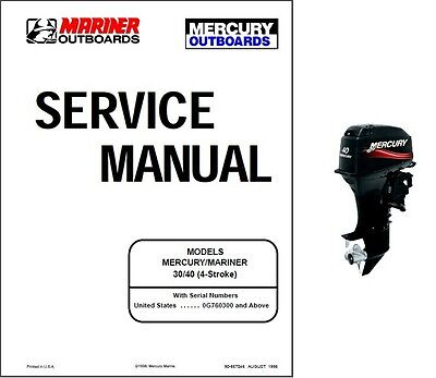 Mercury Mariner 30 / 40 (4-Stroke) Outboard Motor Service Manual CD