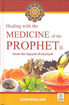 Healing with the Medicine of the Prophet (Colored Edition)