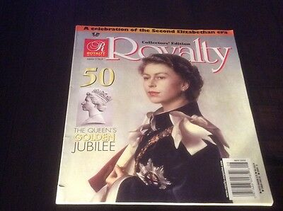 Royalty Magazine 2002 GOLDEN JUBILEE COLLECTORS EDITION!