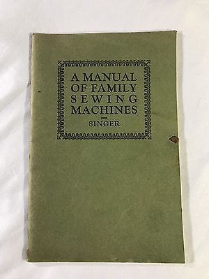 VINTAGE 1926 SINGER: A Manual of Family Sewing Machines/Student Guide