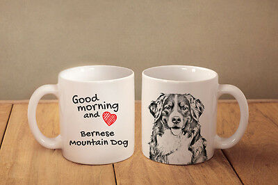 "Bernese Mountain Dog - ceramic cup, mug ""Good morning and love "", CA"