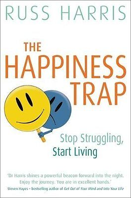 The Happiness Trap Based on ACT A revolutiona by Russ Harris Paperback Book New