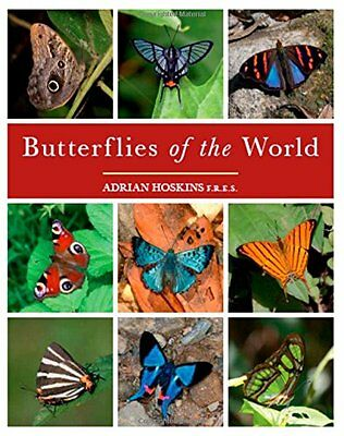 Butterflies of the World by Adrian Hoskins Hardback Book New