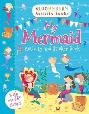 My Mermaid Activity and Sticker Book (Bloomsbury Activity Books), , New Book