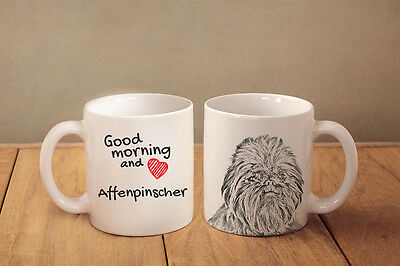 "Affenpinscher - ceramic cup, mug ""Good morning and love "", CA"