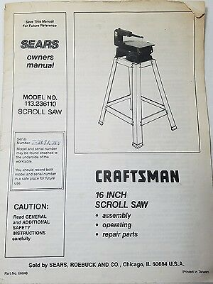 """Sears Craftsman Owners Manual for a 16"""" Scroll Saw with Model NO. 113.236110"""
