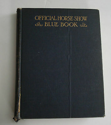 Official Horse Show Blue Book 1922 Illustrated Photos Advertisements Waring NY