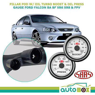 SAAS PIllar Pod suits BA BF Falcon with Boost + Oil Pressure Gauges XR6T Turbo