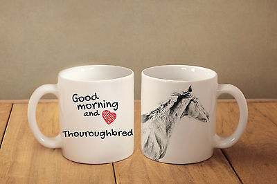 "Thouroughbred - ceramic cup, mug ""Good morning and love "", CA"