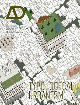 Typological Urbanism Projective Cities Christopher C. M. Lee Sam Jacoby Paperbac