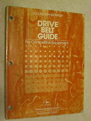 1989 John Deere Jd Cross+Search Drive Belt Cross Reference Guide Manual