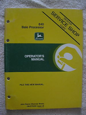 Original John Deere Jd 840 Bale Processor Operator's Manual