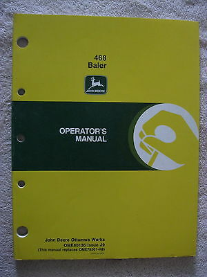 Original John Deere Jd 468 Square Baler Operator's Manual