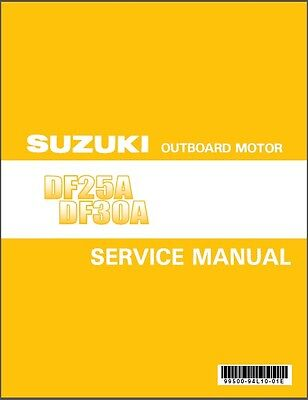 2014-2015 Suzuki DF25A - DF30A EFI Outboard Motor Service Repair Manual CD