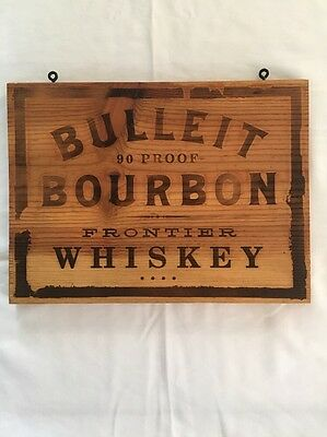 Vintage Bulleit Bourbon Frontier Whiskey 90 Proof Wood Wooden Sign Bar Tavern MC