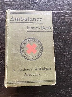 Ambulance Hand Book on the Principles of First aid to the Injured - 1910