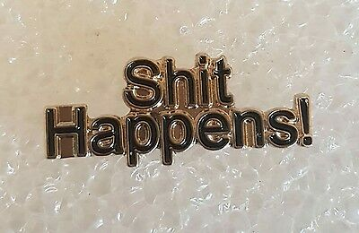 SH*T Happens Biker enamel pin / lapel badge humorous funny