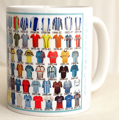 Coventry City Mug Football shirt history New Gift
