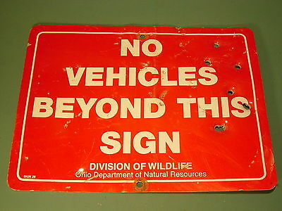 ODNR DIVISION OF WILDLIFE NO VEHICLES BEYOND THIS Sign Man Cave Ohio