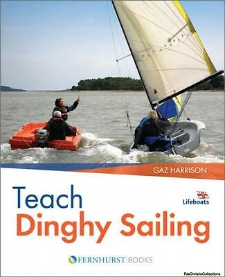 Teach Dinghy Sailing Gaz Harrison Paperback NEW Book