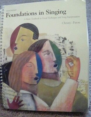Foundations in Singing : A Basic Text in the Fundamentals of Teaching and...