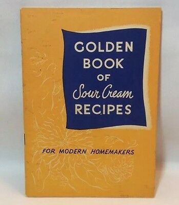 Vtg GOLDEN BOOK OF SOUR CREAM RECIPES 1956 California Dairy Industry